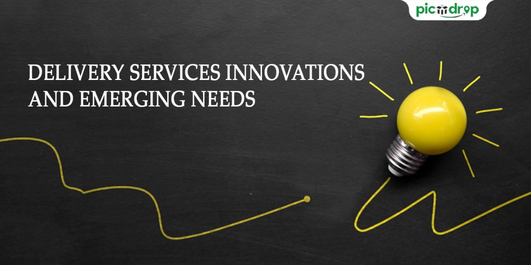 Innovations and Emerging Needs Delivery Services