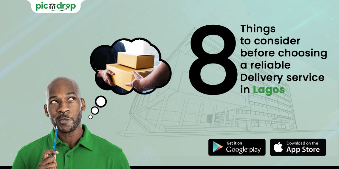 Things to consider before choosing a reliable delivery service in Lagos